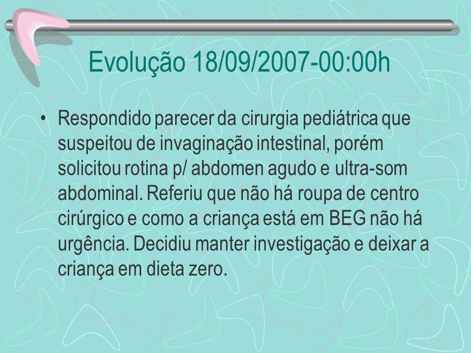 Evolução 18/09/2007-00:00h