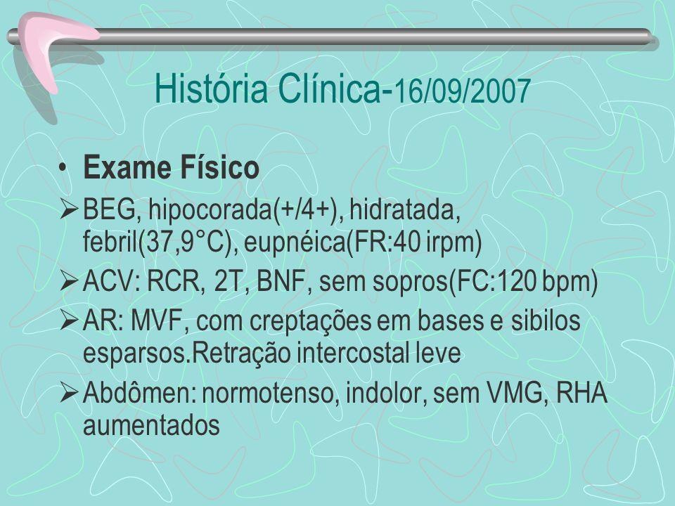 História Clínica-16/09/2007 Exame Físico
