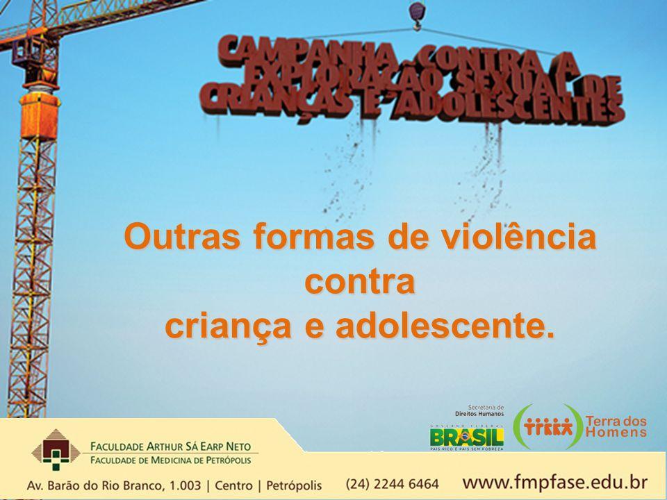 Outras formas de violência contra