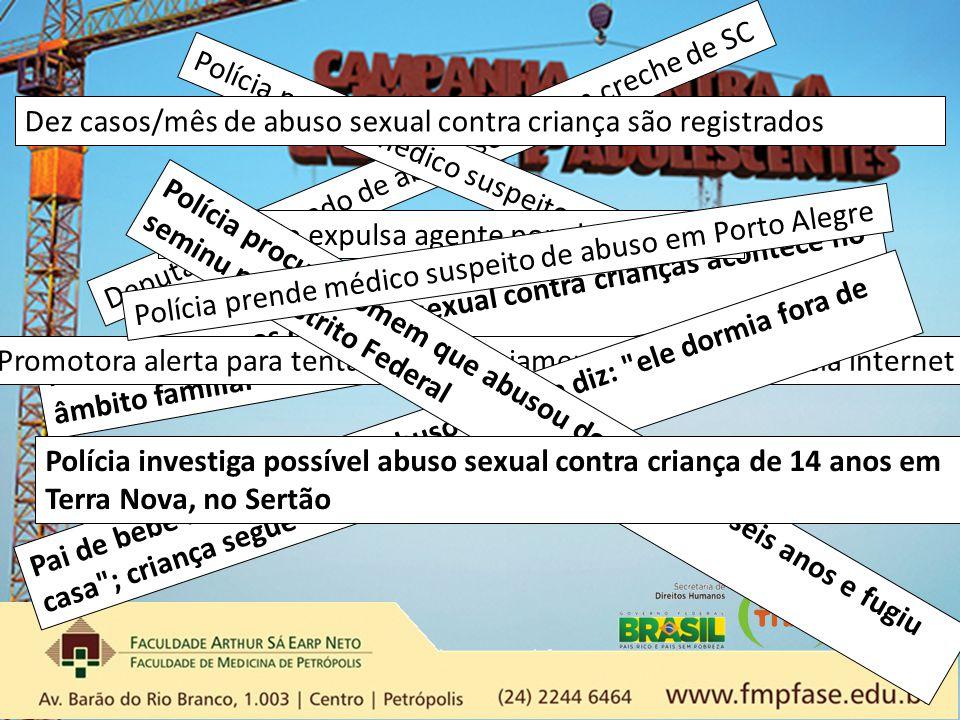 Dez casos/mês de abuso sexual contra criança são registrados