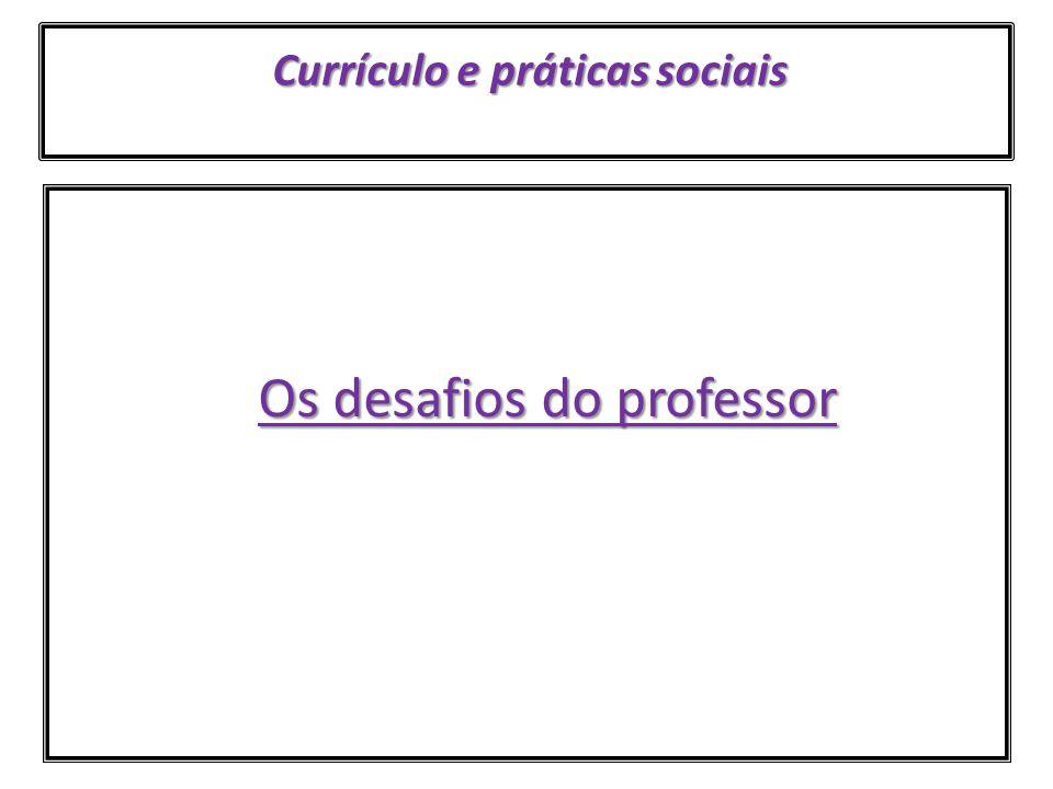 Currículo e práticas sociais