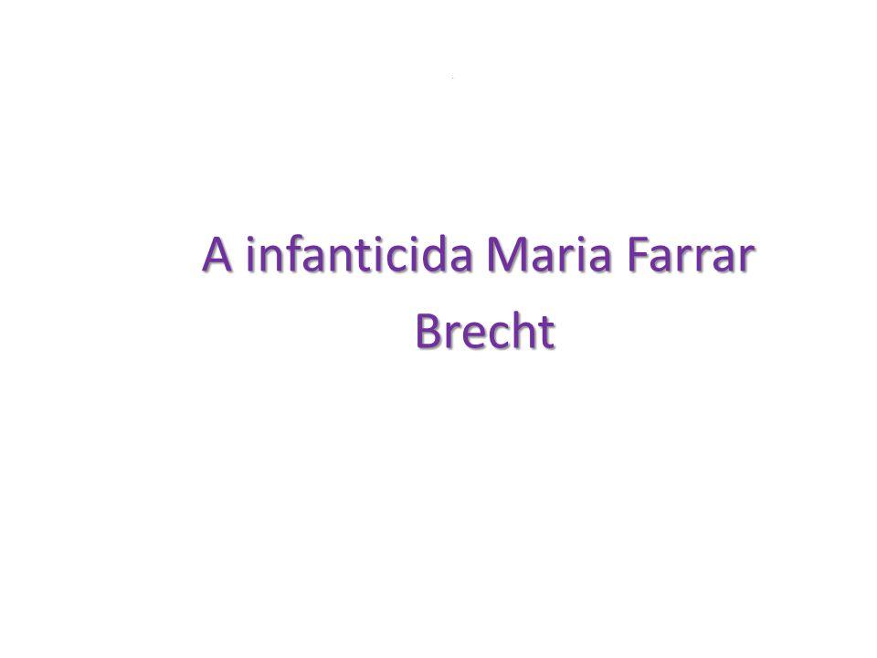 A infanticida Maria Farrar