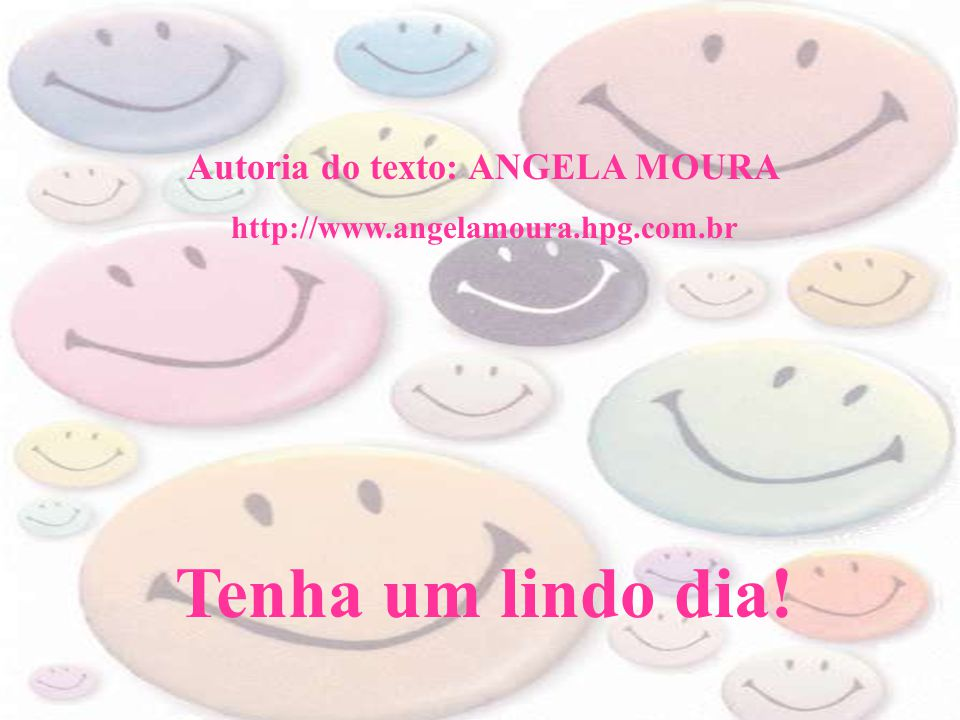 Autoria do texto: ANGELA MOURA