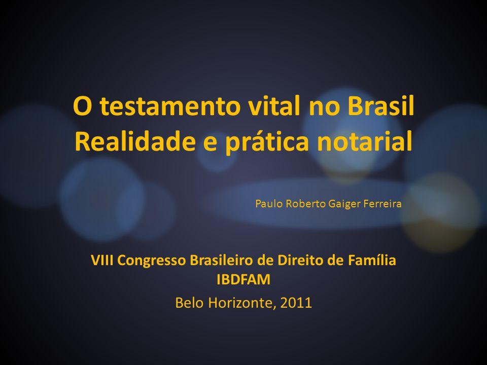 O testamento vital no Brasil Realidade e prática notarial