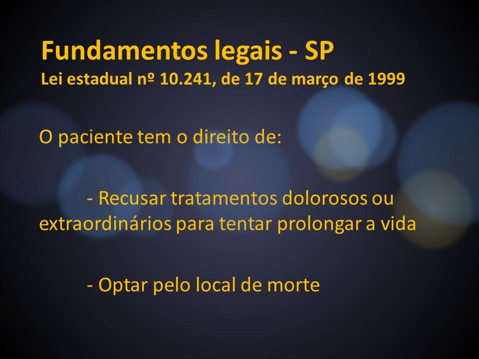 Fundamentos legais - SP Lei estadual nº 10.241, de 17 de março de 1999