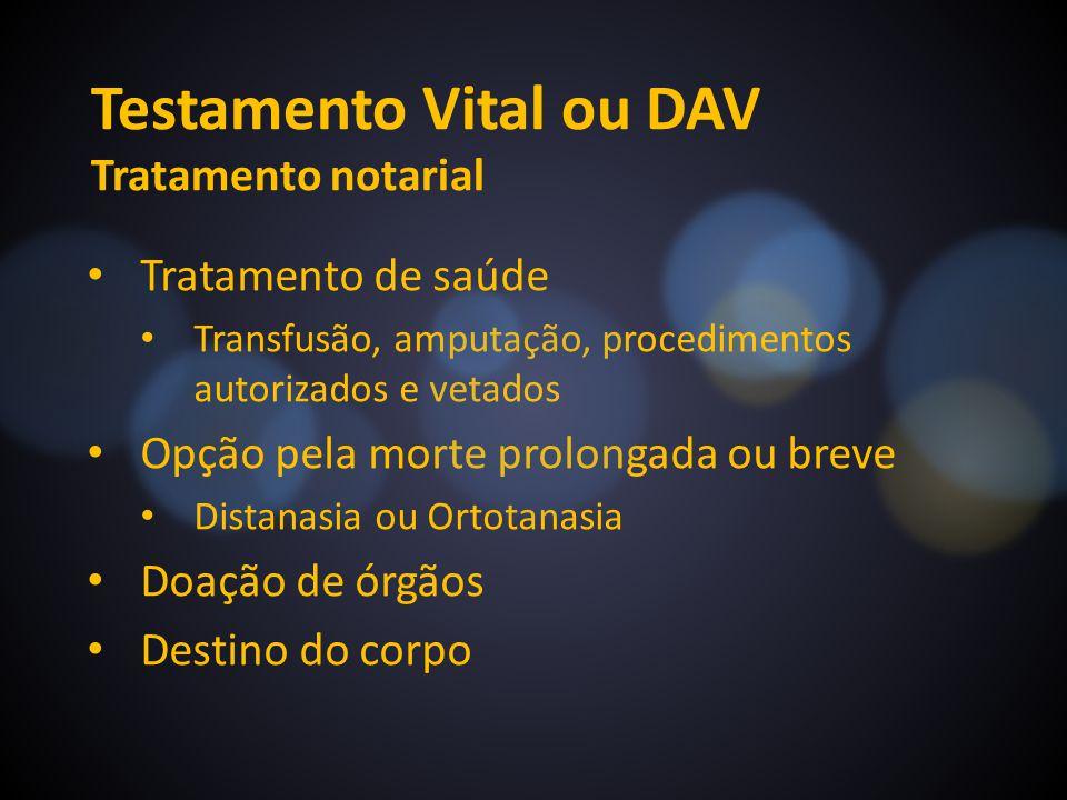 Testamento Vital ou DAV Tratamento notarial