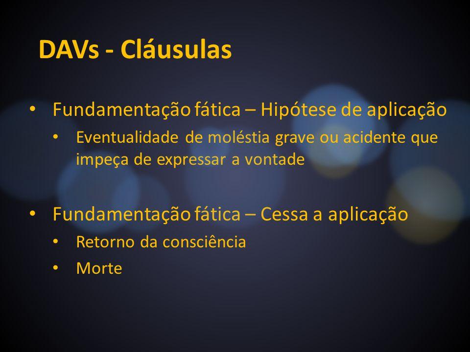 DAVs - Cláusulas Fundamentação fática – Hipótese de aplicação