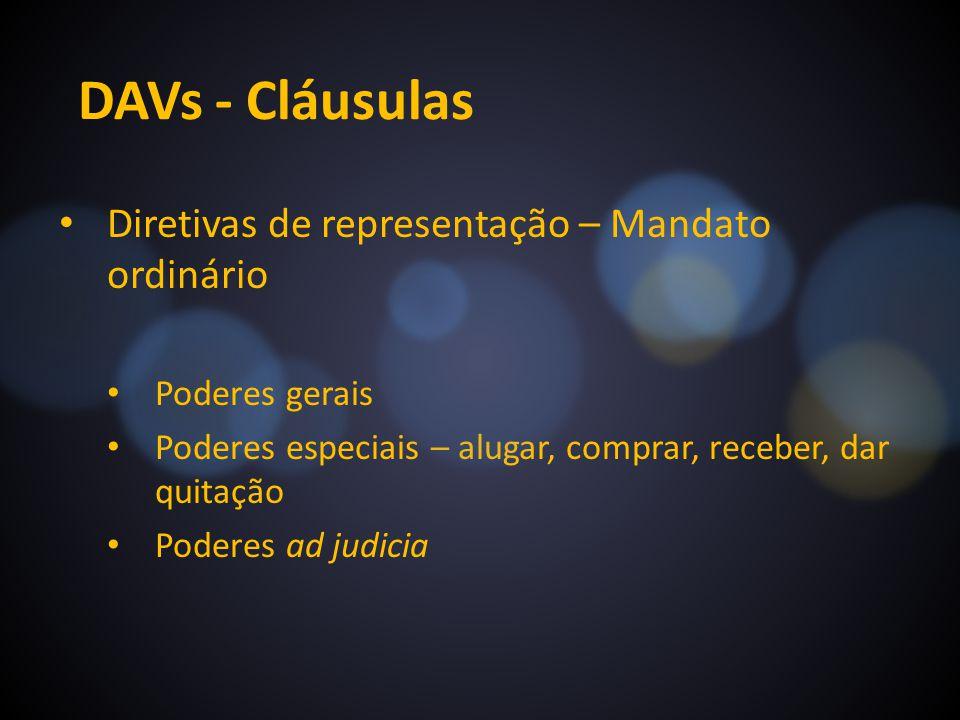 DAVs - Cláusulas Diretivas de representação – Mandato ordinário