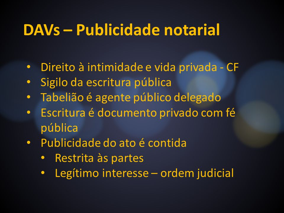 DAVs – Publicidade notarial