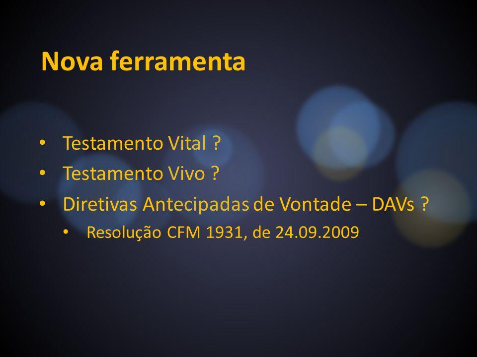 Nova ferramenta Testamento Vital Testamento Vivo