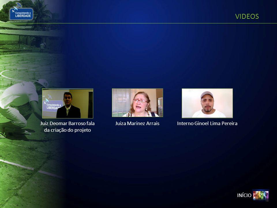 VIDEOS INÍCIO Juiz Deomar Barroso fala da criação do projeto