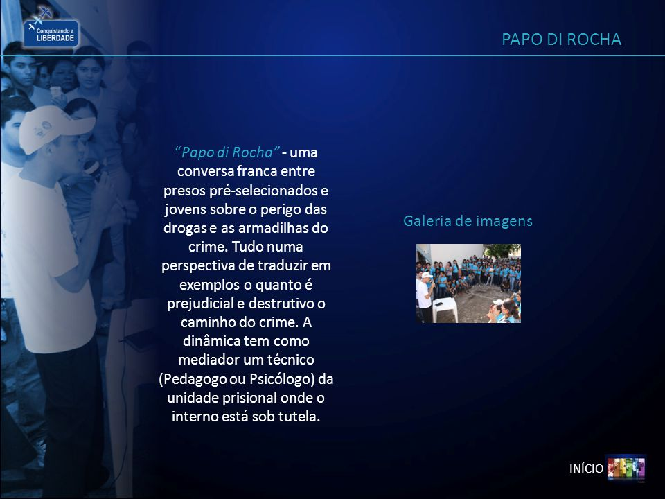 PAPO DI ROCHA Galeria de imagens