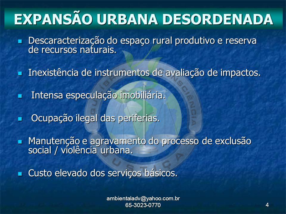EXPANSÃO URBANA DESORDENADA