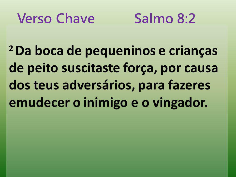 Verso Chave Salmo 8:2