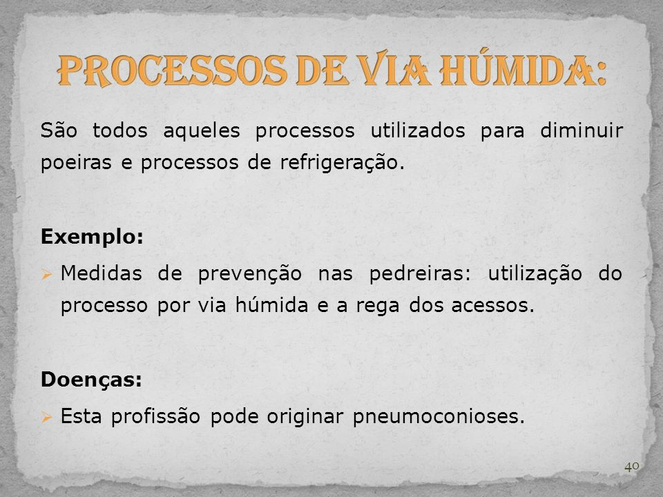 Processos de Via Húmida:
