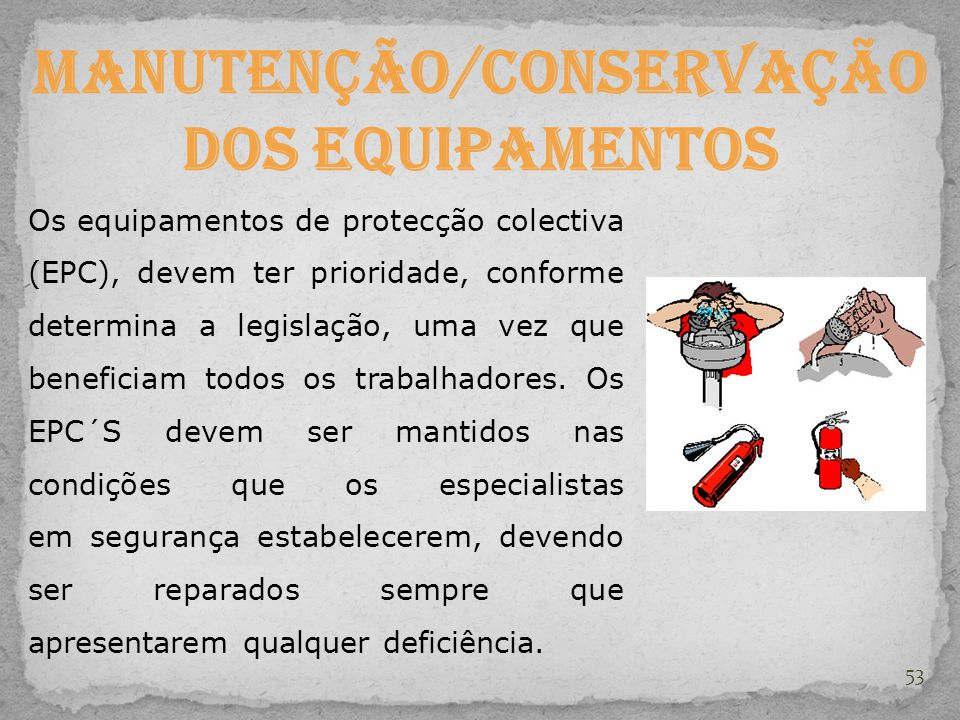 Manutenção/Conservação dos equipamentos