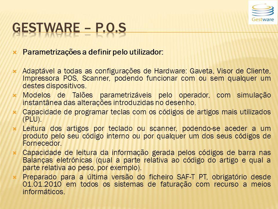 Gestware – P.o.s Parametrizações a definir pelo utilizador: