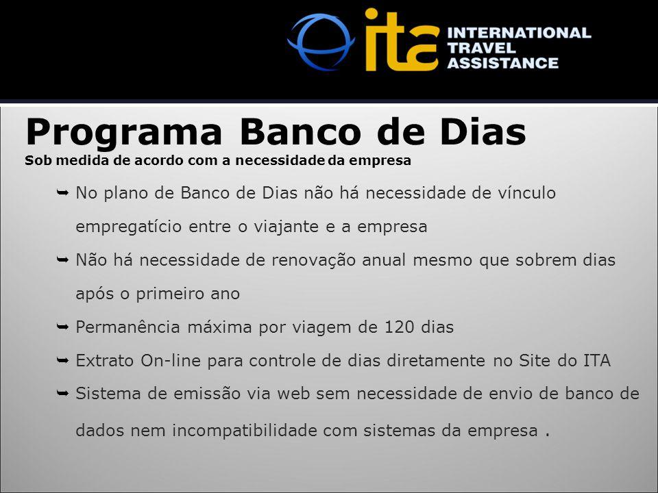 Programa Banco de Dias Sob medida de acordo com a necessidade da empresa.