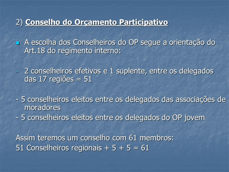 2) Conselho do Orçamento Participativo