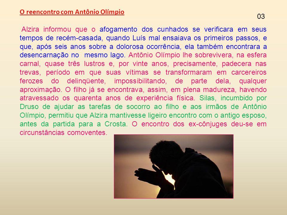 O reencontro com Antônio Olímpio