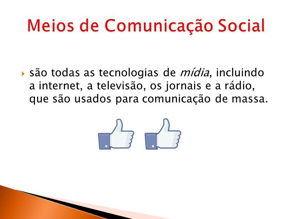 Meios de Comunicação Social