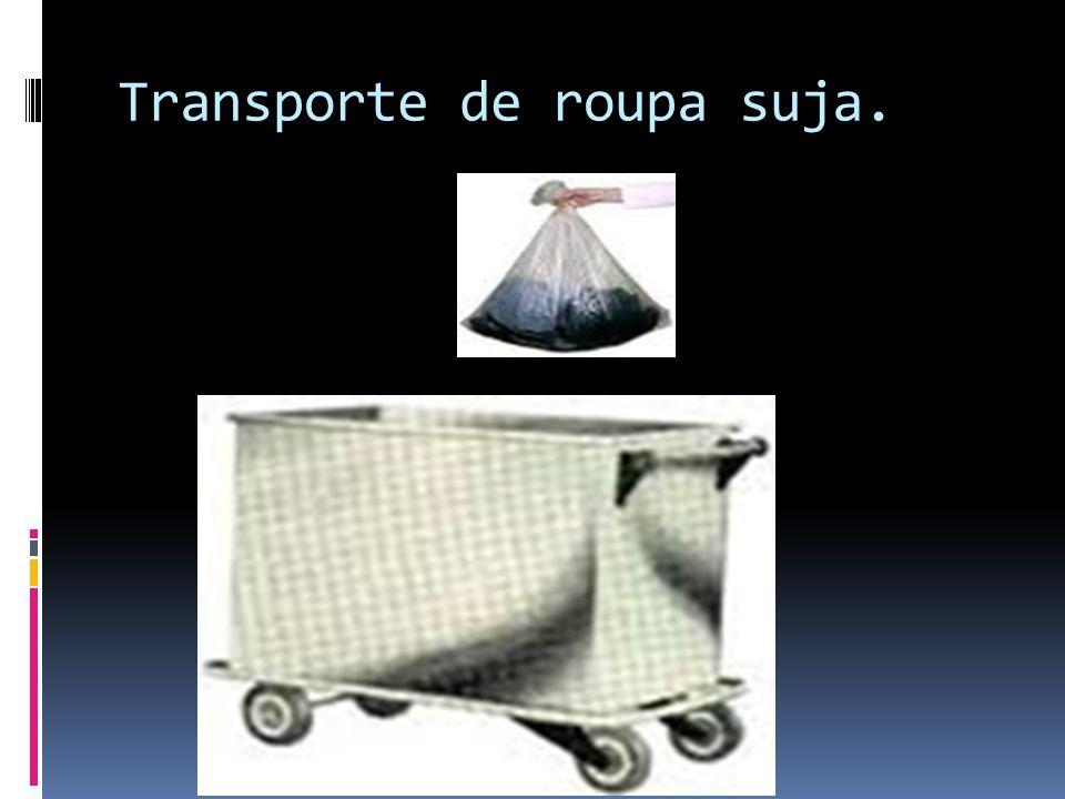 Transporte de roupa suja.
