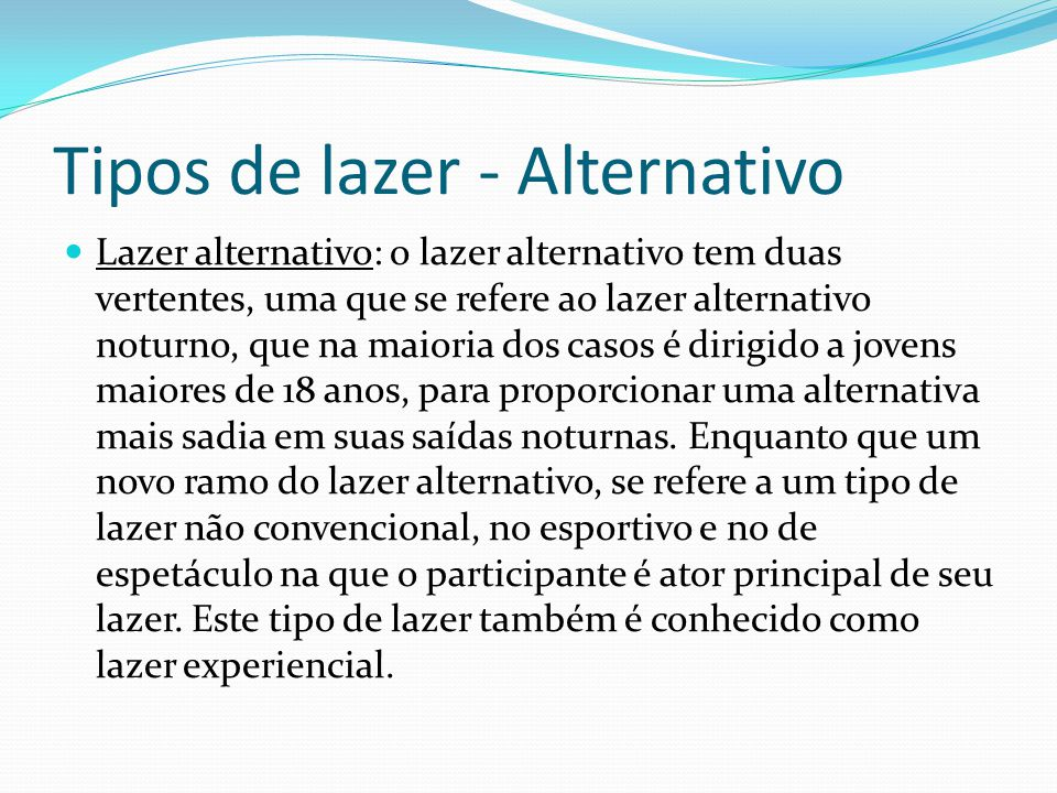 Tipos de lazer - Alternativo