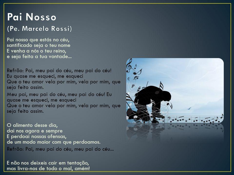 Pai Nosso (Pe. Marcelo Rossi)
