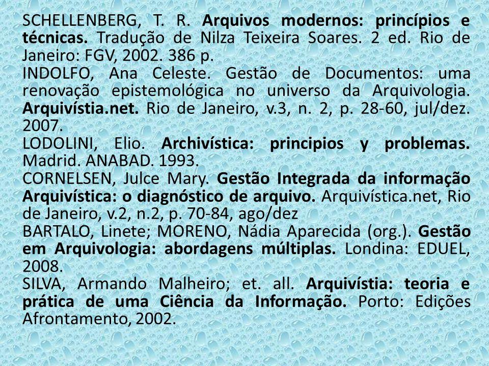 SCHELLENBERG, T. R. Arquivos modernos: princípios e técnicas