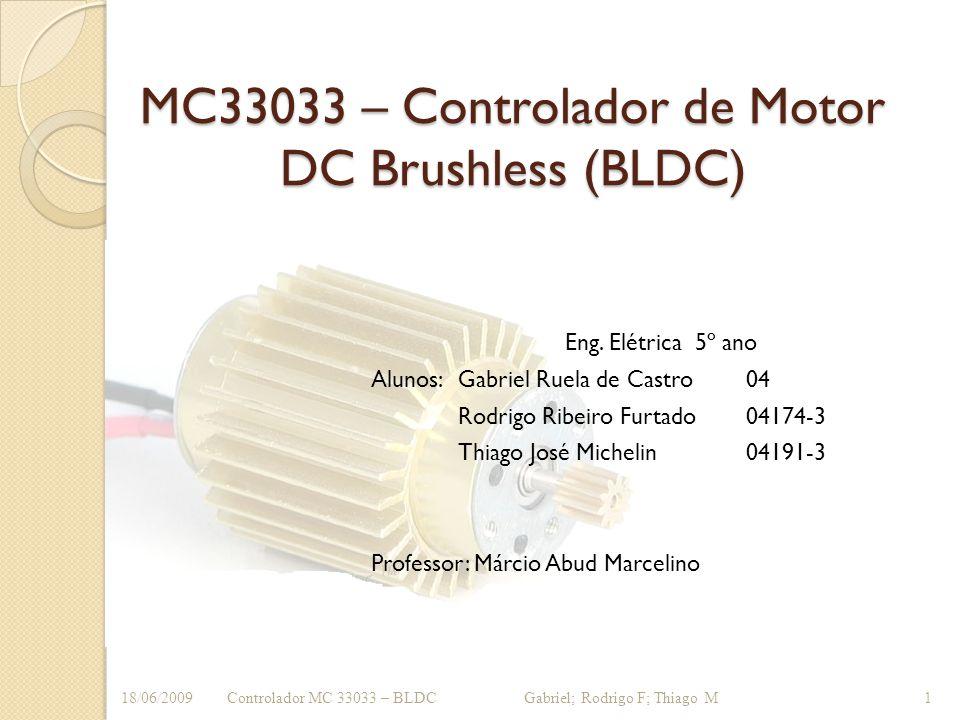 MC33033 – Controlador de Motor DC Brushless (BLDC)