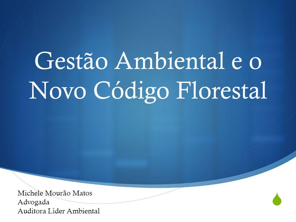 Gestão Ambiental e o Novo Código Florestal