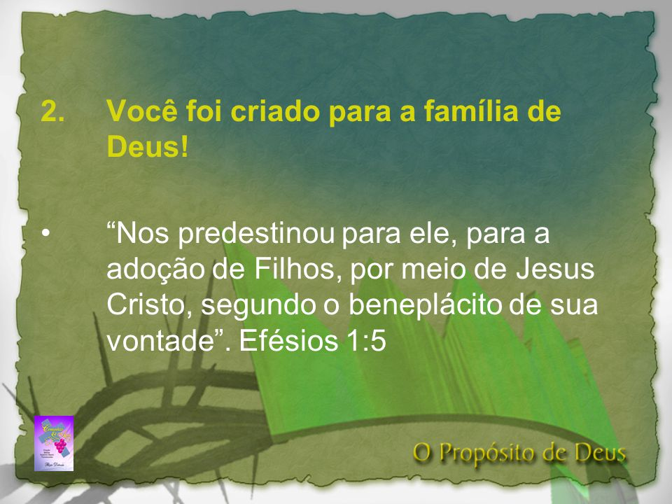Você foi criado para a família de Deus!