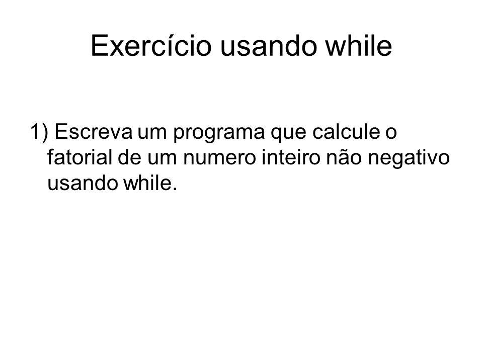 Exercício usando while