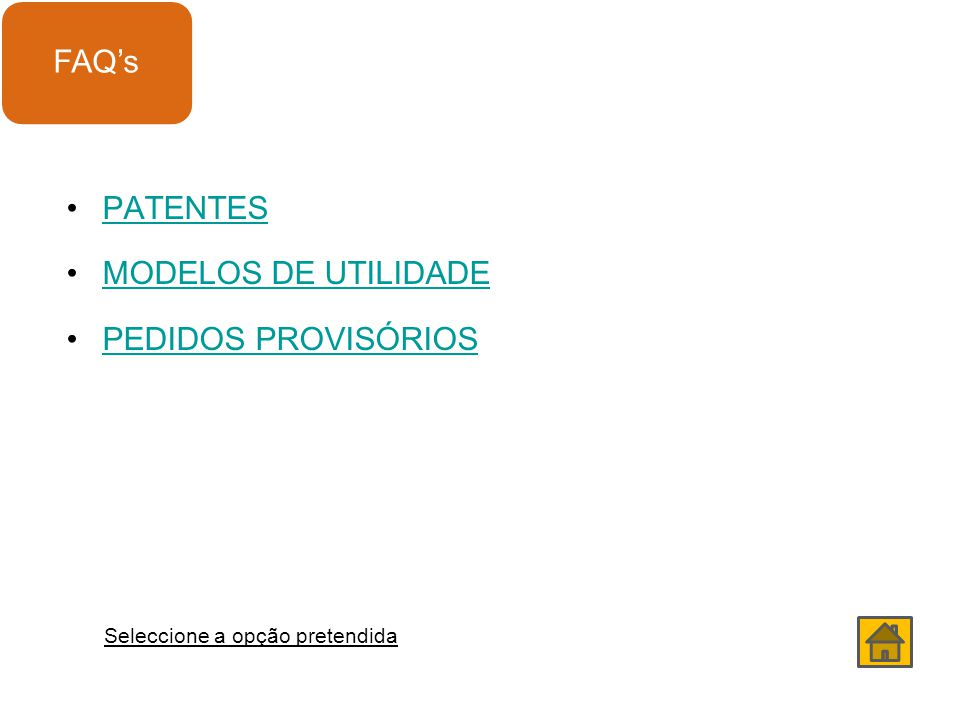 FAQ's PATENTES MODELOS DE UTILIDADE PEDIDOS PROVISÓRIOS