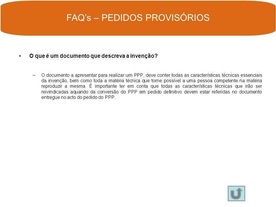 FAQ's – PEDIDOS PROVISÓRIOS