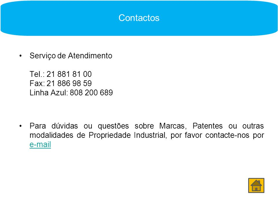 Contactos Contactos. Serviço de Atendimento Tel.: 21 881 81 00 Fax: 21 886 98 59 Linha Azul: 808 200 689.