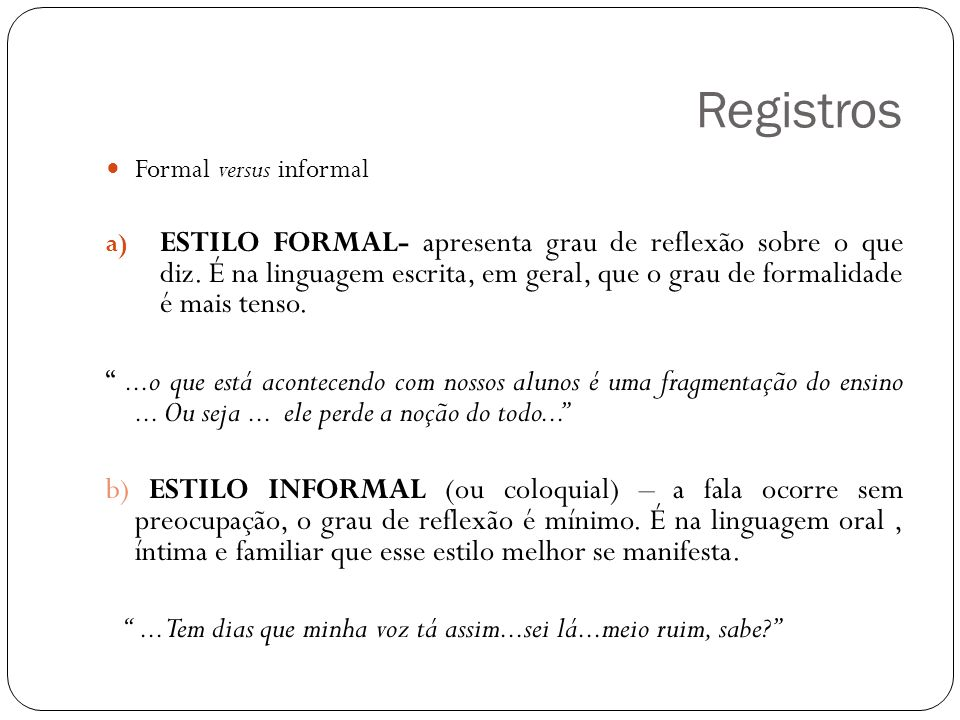 Registros Formal versus informal.