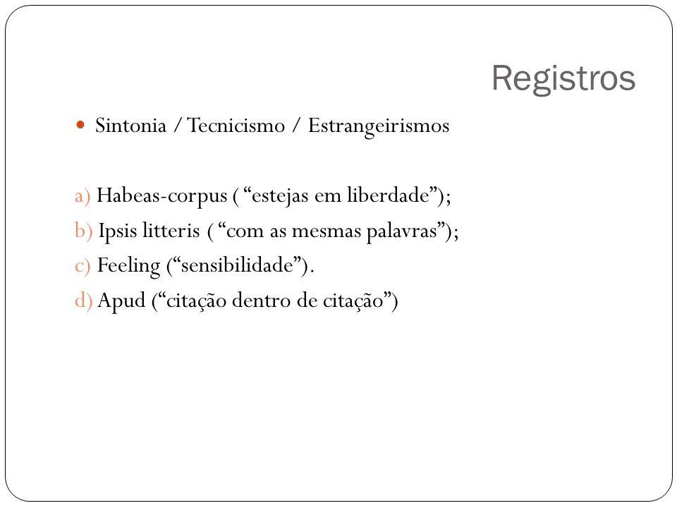 Registros Sintonia / Tecnicismo / Estrangeirismos