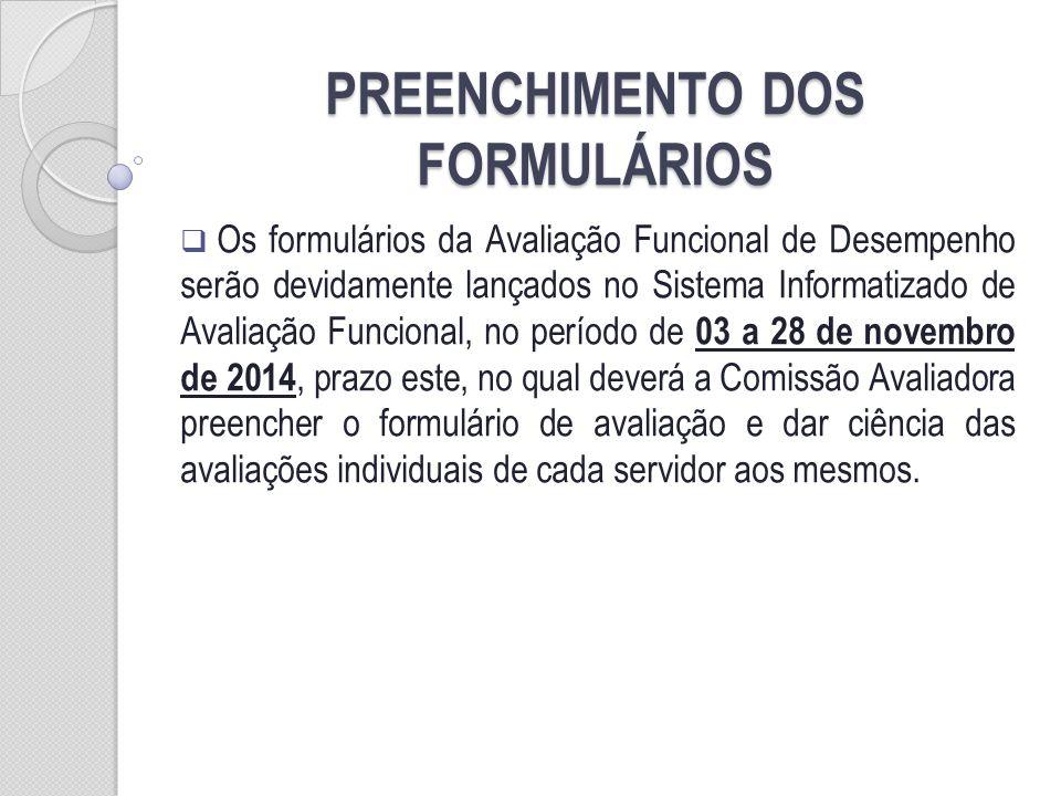 PREENCHIMENTO DOS FORMULÁRIOS