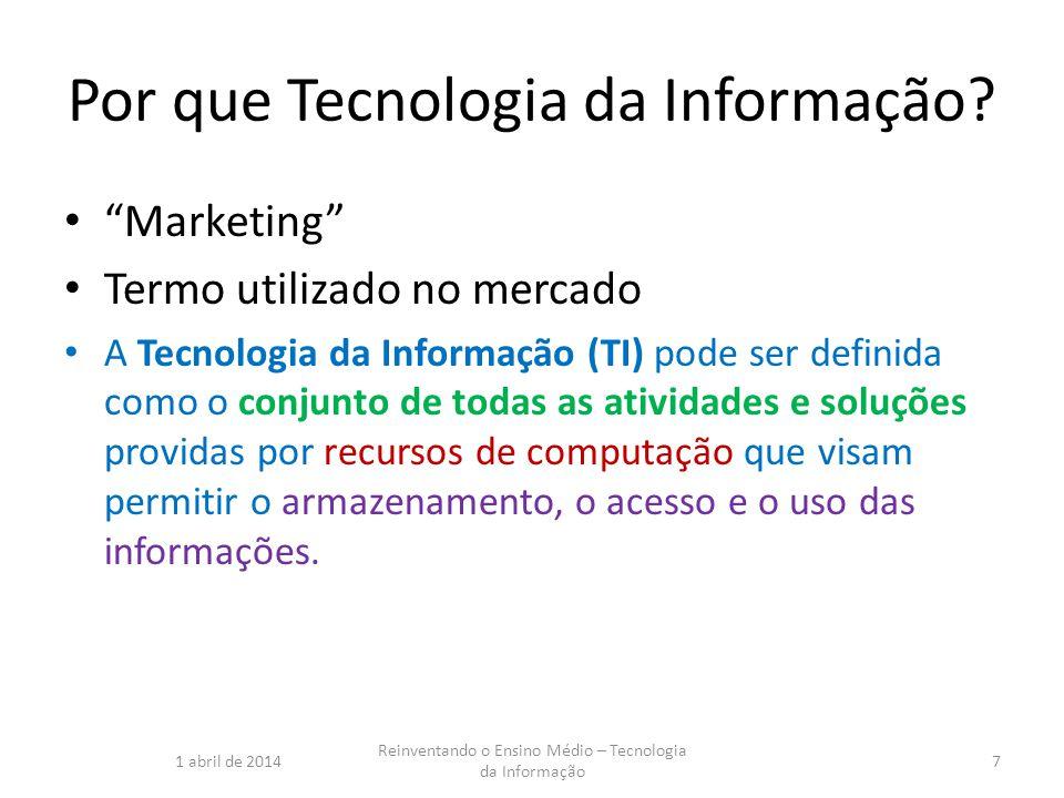 Por que Tecnologia da Informação
