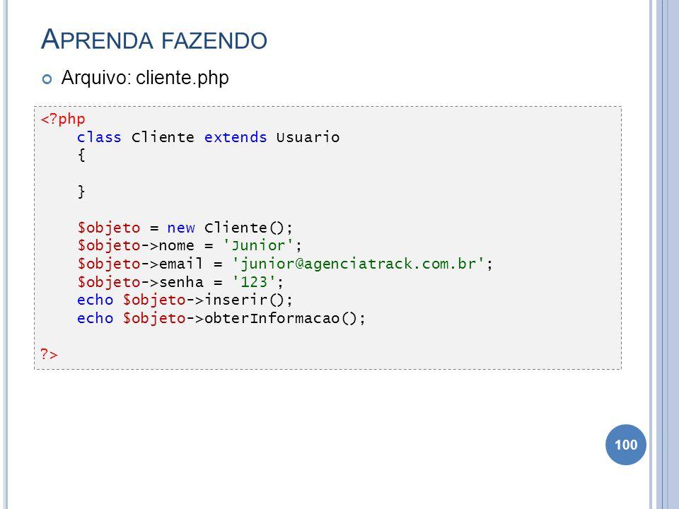 Aprenda fazendo Arquivo: cliente.php < php