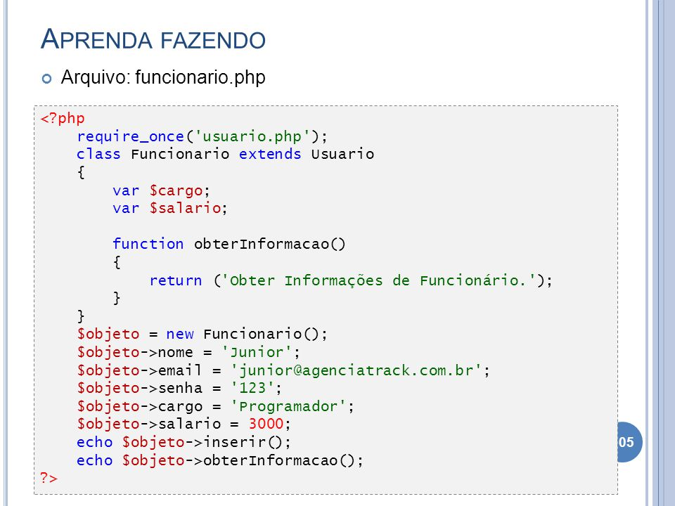 Aprenda fazendo Arquivo: funcionario.php < php