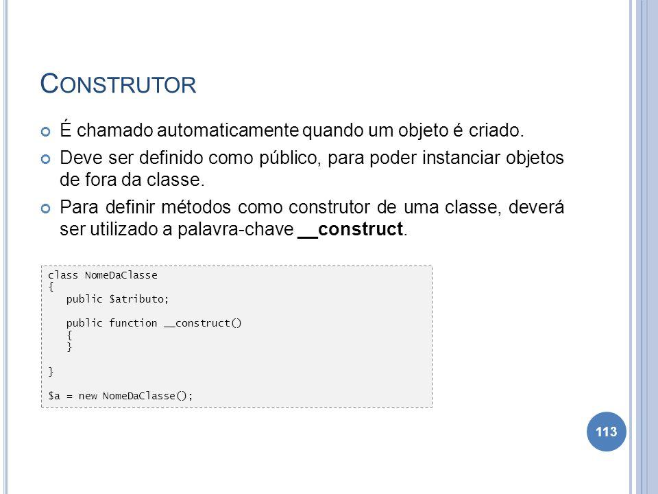 Construtor É chamado automaticamente quando um objeto é criado.