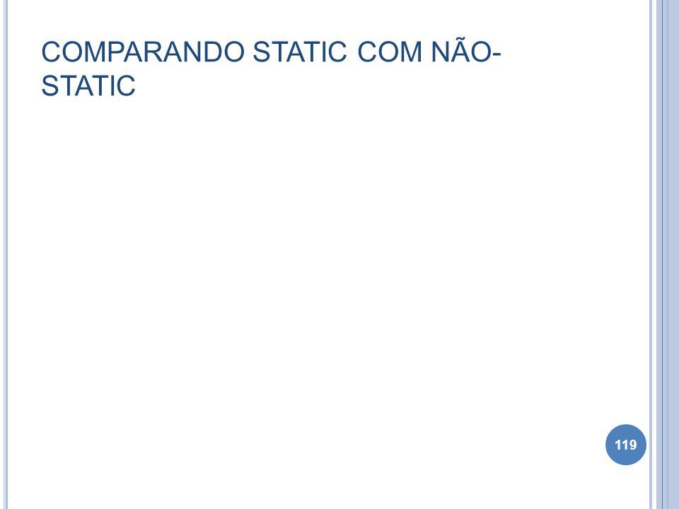 COMPARANDO STATIC COM NÃO-STATIC