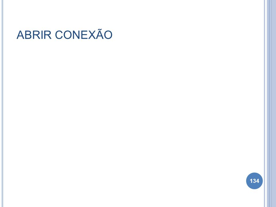 ABRIR CONEXÃO