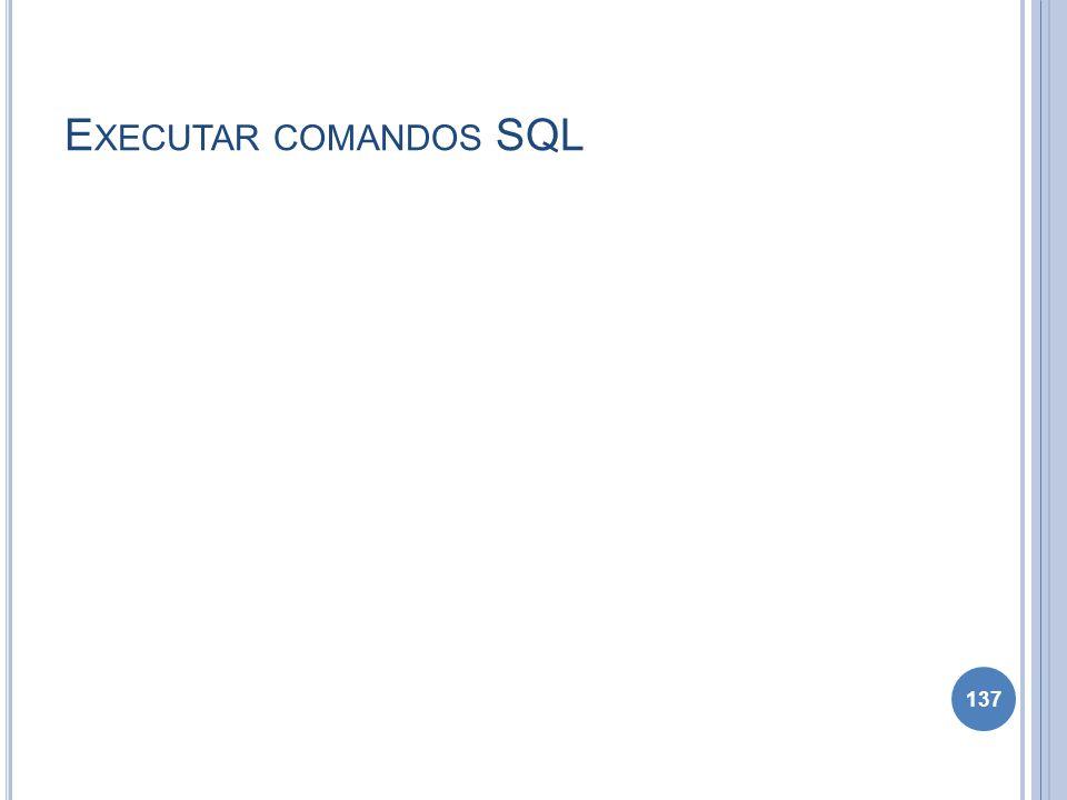 Executar comandos SQL