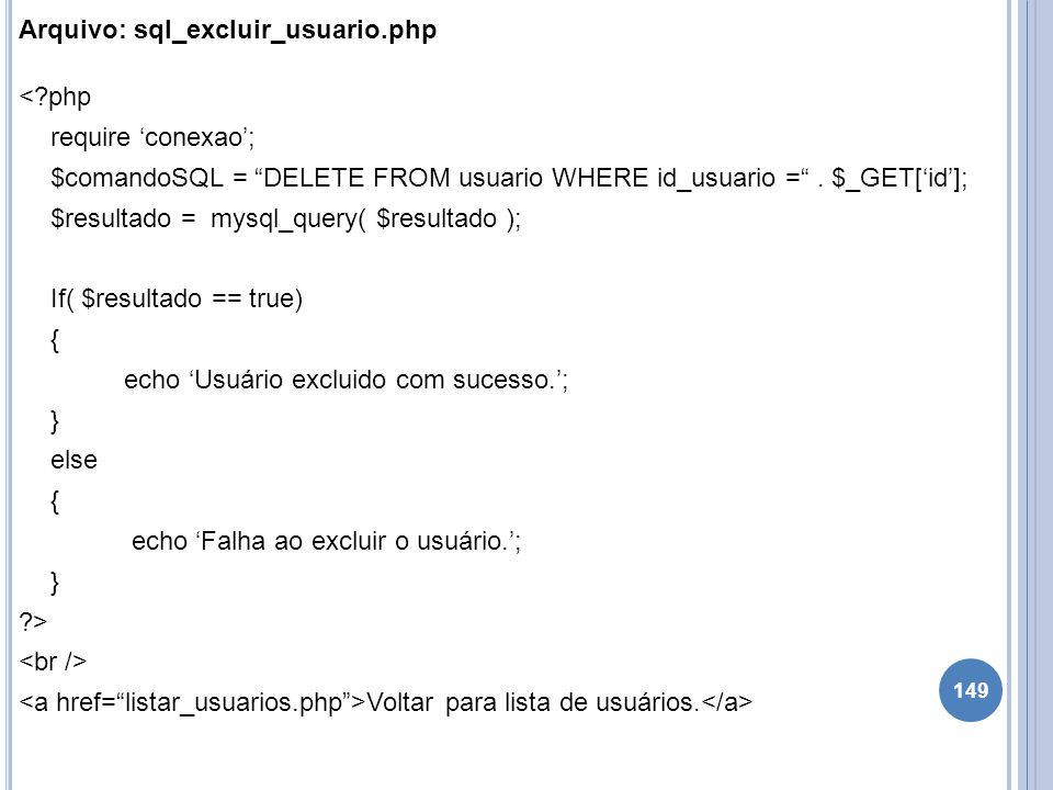 Arquivo: sql_excluir_usuario. php <