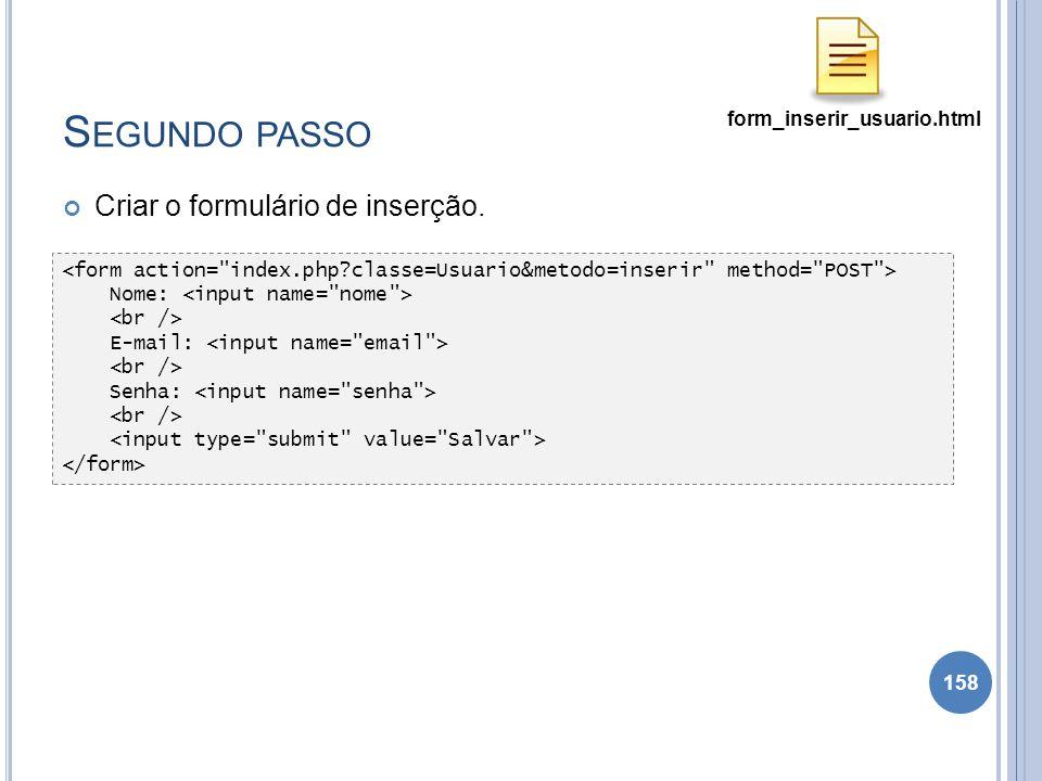 Segundo passo Criar o formulário de inserção.