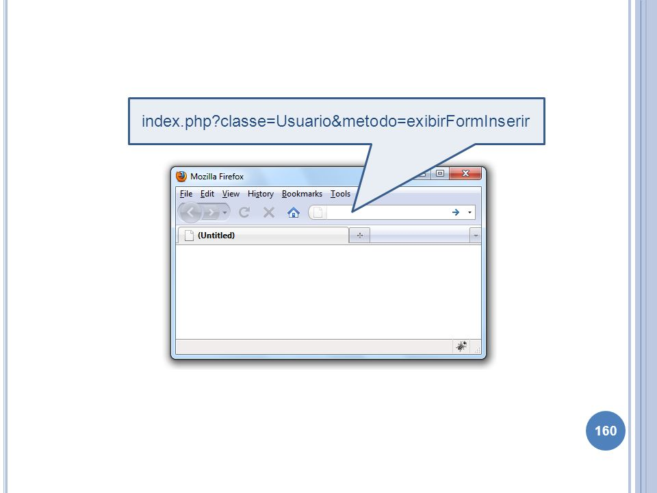 index.php classe=Usuario&metodo=exibirFormInserir