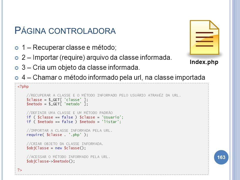 Página controladora 1 – Recuperar classe e método;
